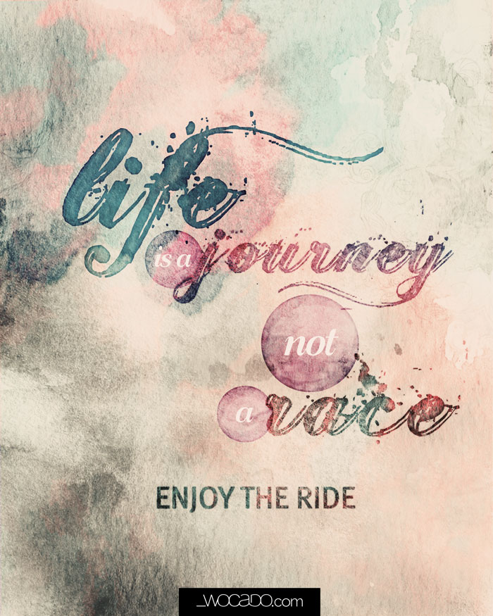 Life is a journey not a race - 8x10 Printable by WOCADO