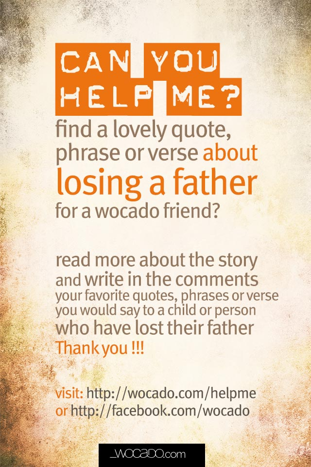 can you help me find the best father loss quotes by wocado