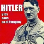 Mariano Llano: Adolf Hitler starb 1974 in Paraguay
