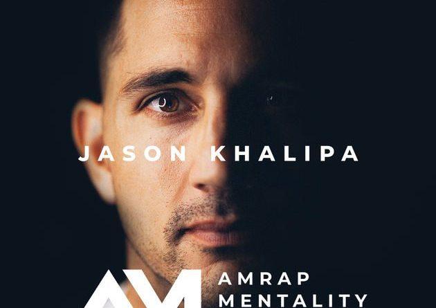 AMRAP Mentality Podcast with Jason Khalipa