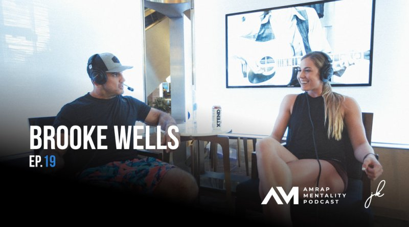 Brooke Wells on the AMRAP Mentality Podcast
