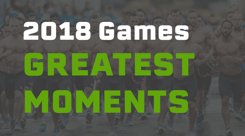 We are celebrating the greatest moments of the 2018 CrossFit Games.