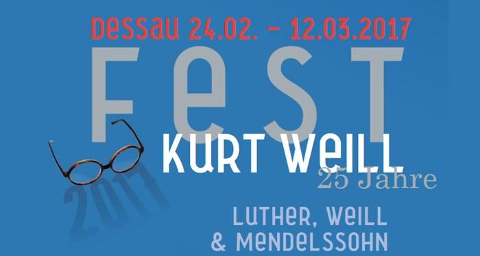 Kurt Weill Fest Dessau 2017