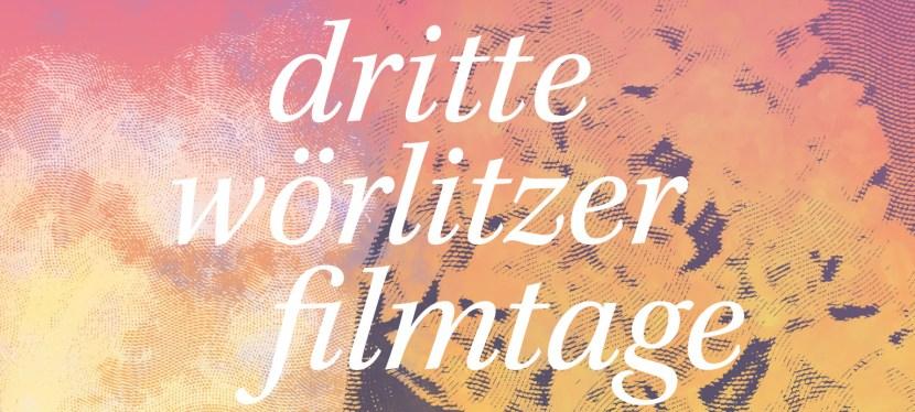 3. Wörlitzer Filmtage