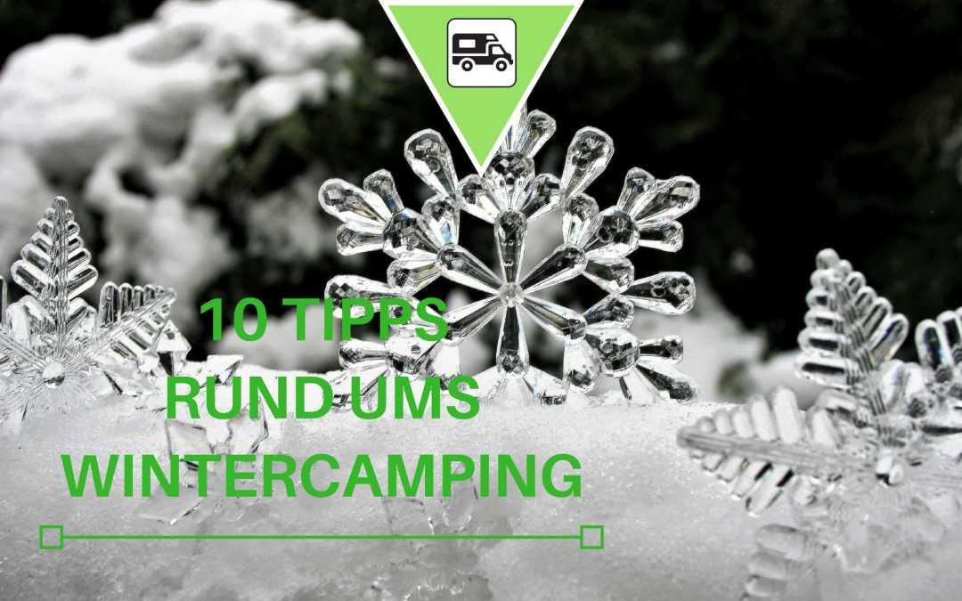 10 Wintercamping Tipps