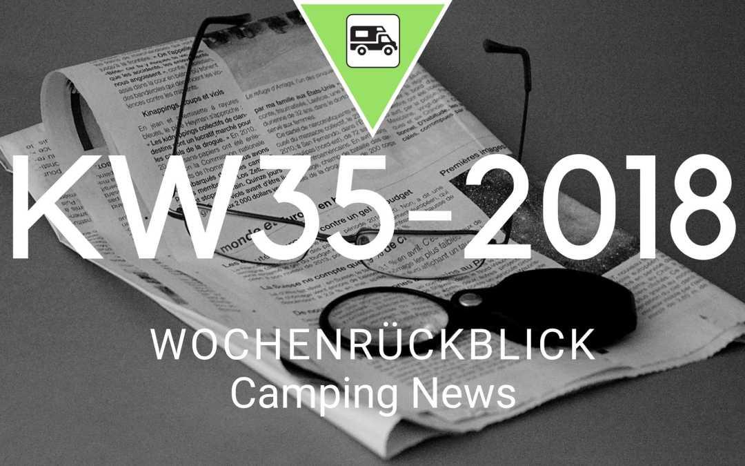 Camping News Wochenrückblick – KW35/2018