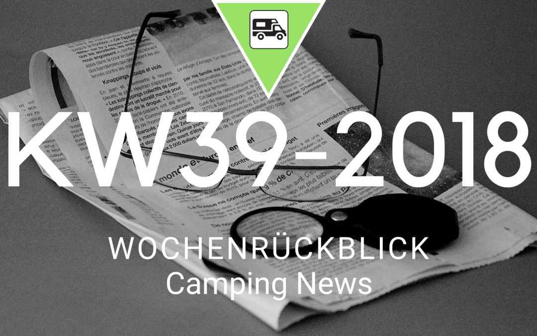Camping News Wochenrückblick – KW39/2018