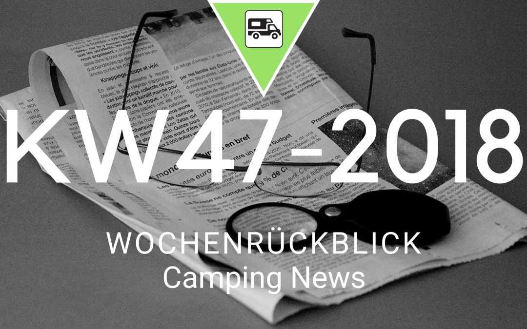 Camping News Wochenrückblick – KW47/2018