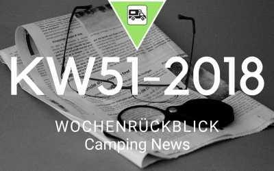 Camping News Wochenrückblick – KW51/2018