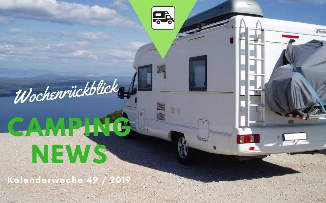 Wochenrückblick Camping News KW49-2019