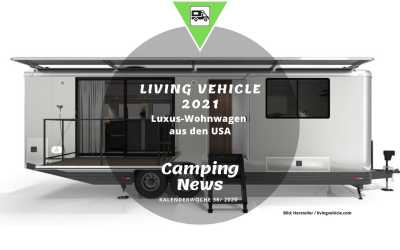 Living Vehicle 2021 | Camping News Wochenrückblick – KW38/2020