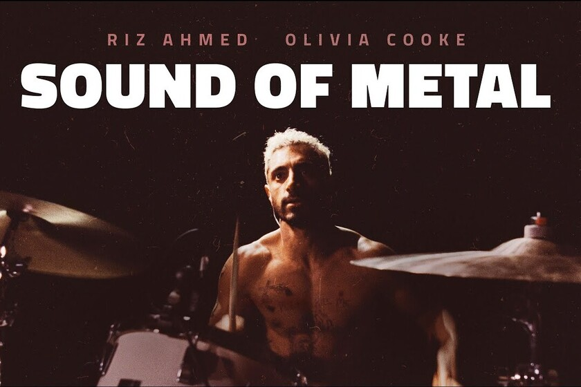 Sound of Metal, la película nominada al Oscar que dignifica la discapacidad auditiva