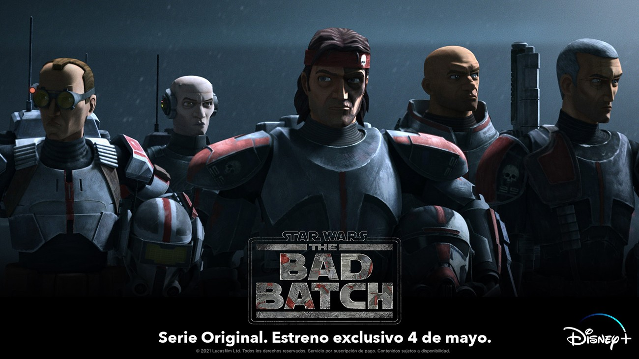 Disney+ estrena Star Wars: The Bad Batch, la nueva serie original de Lucasfilm