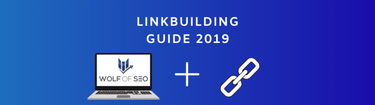Linkbuilding Guide 2019