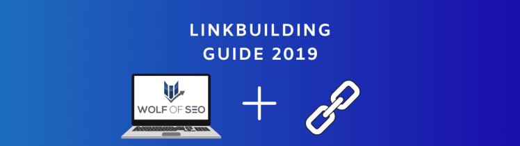 Linkbuilding Guide 2019
