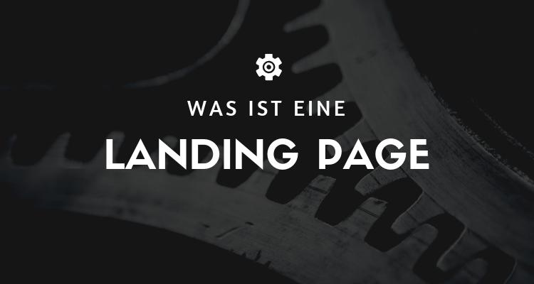Was ist eine Landing Page