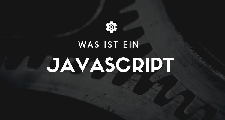 Was ist 17 - JavaScript