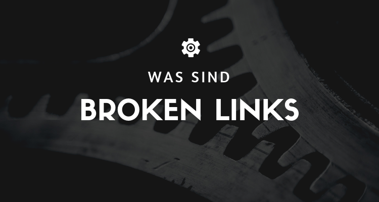 Was ist 2 2 - Broken Links