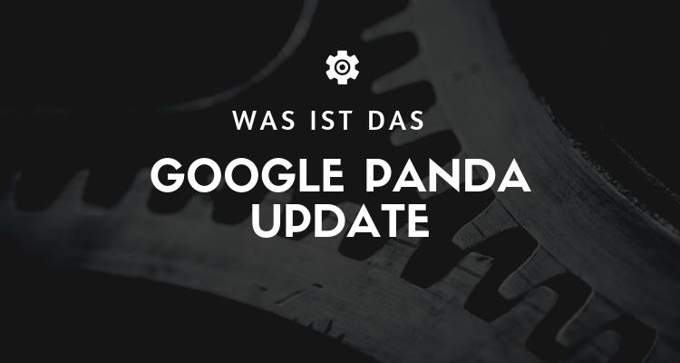 Was ist das Google Panda Update