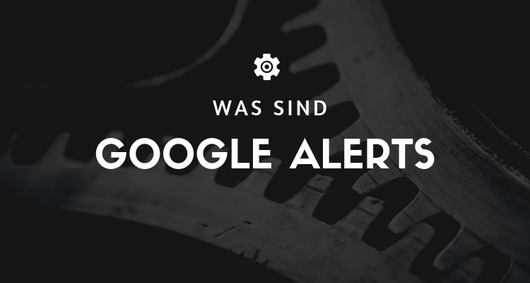 Was ist 30 1 - Google Alerts