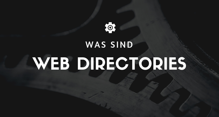 Was sind Web Directories