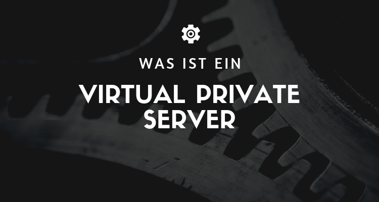 Was ist Virtual Private Server