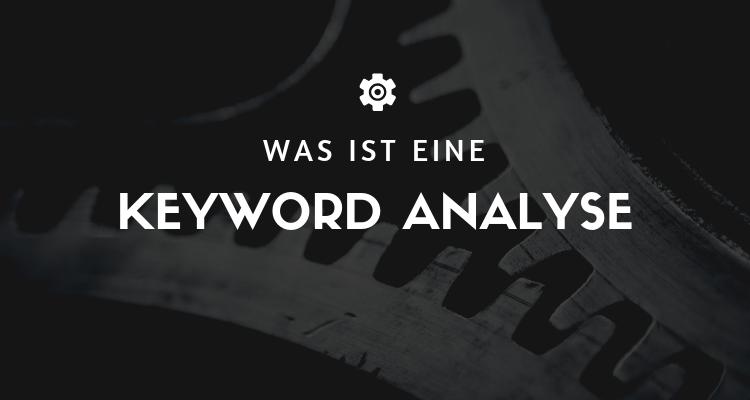 Was ist eine Keyword Analyse