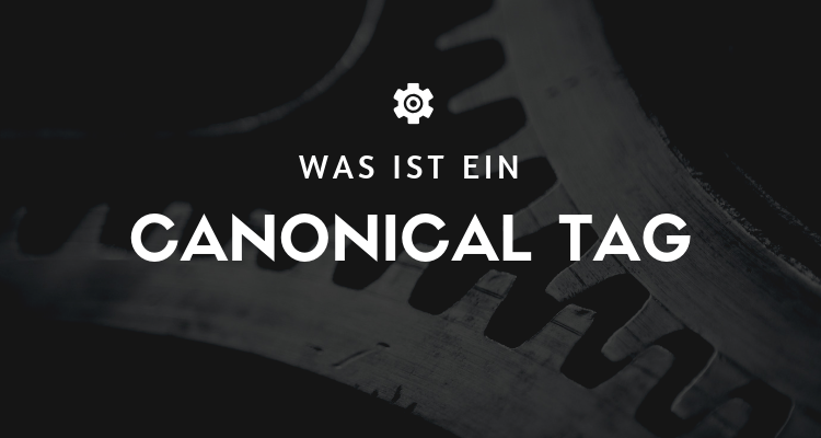Was ist ein Canonical Tag