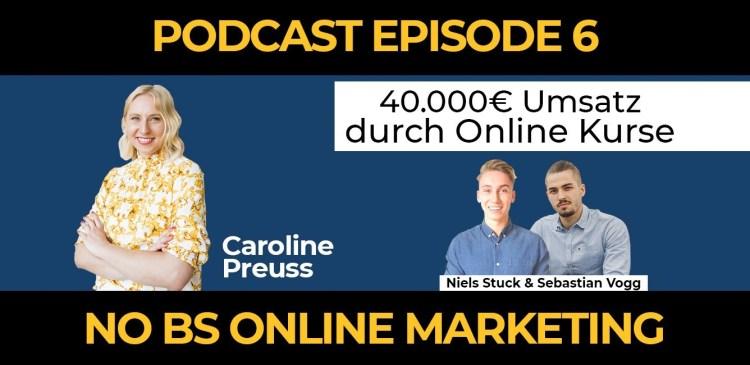 4 - Episode 6: 400.000€ Umsatz durch Onlinekurse mit 23 Jahren – Caroline Preuss