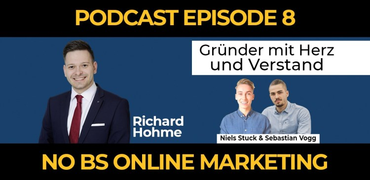 8 - Episode 8: Gründen mit Herz und Verstand - Richard Hohme im Interview