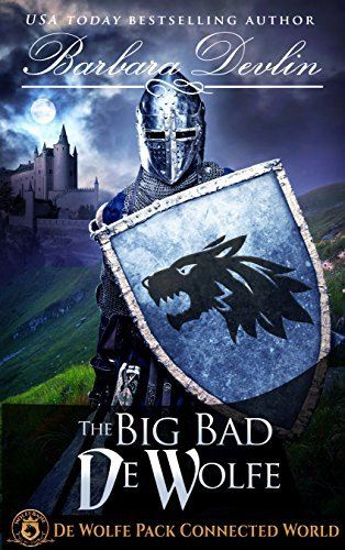 The Big, Bad De Wolfe (Heirs of Titus De Wolfe Book 2)