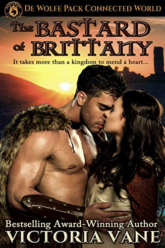 The Bastard of Brittany: De Wolfe Pack Connected World (The Wolves of Brittany Book 3)