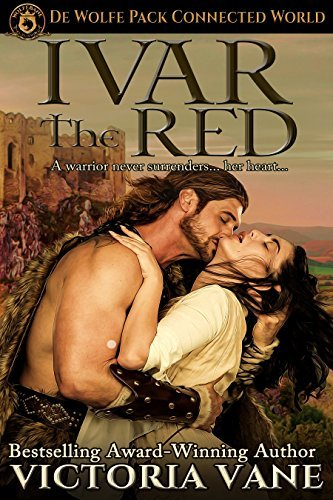 Ivar the Red: De Wolfe Pack Connected World (The Wolves of Brittany Book 2)