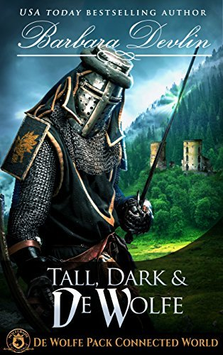 Tall, Dark & De Wolfe: De Wolfe Pack Connected World (Heirs of Titus De Wolfe Book 3)