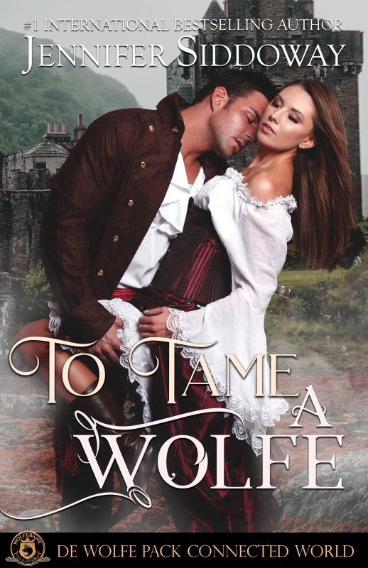 To Tame a Wolfe:______ De Wolfe Pack Connected World