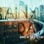 Rainy Day and a Sky Cracks - Poem Image