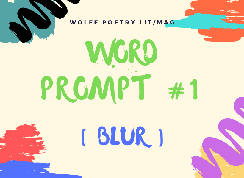 Word Prompt #1_ Blur Blog Header