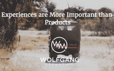 Experiences are More Important than Products