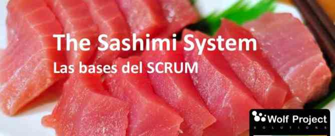 The sashimi system; la base del scrum