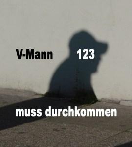 Der V-Mann 123 des hessischen Verfassungsschutzes