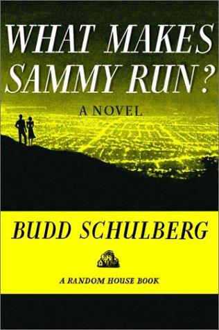 Gelesen: Budd Schulberg – What Makes Sammy Run?