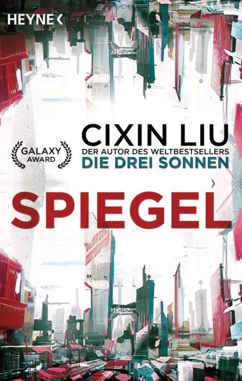 Gelesen: Cixin Liu – Spiegel