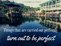 Things that are carried out perfectly turn out to be perfect (Good WORD Spread WORLD, excerpt from Pastor Jeong Myeong Seok's sermons)