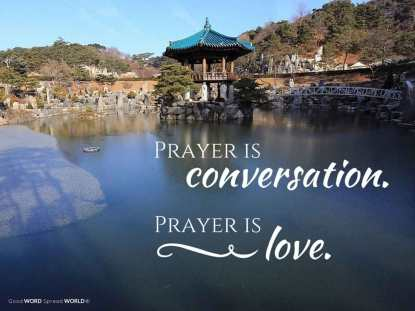 Prayer is conversation. Prayer is love (Good WORD Spread WORLD, excerpt from Pastor Jeong Myeong Seok's sermons)