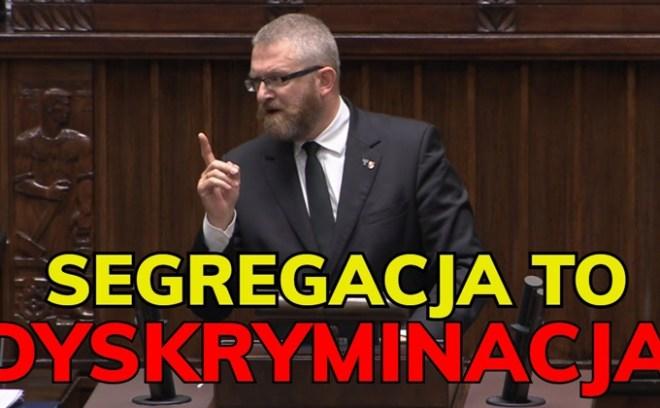 Grzegorz Braun o segregacji sanitarnej