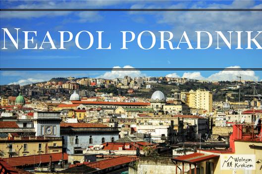 Neapol - poradnik w pigułce