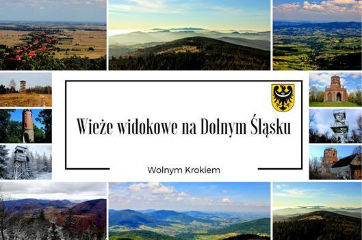 Wieże widokowe na Dolnym Śląsku