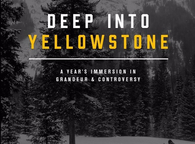 """Deep Into Yellowstone"" a new book by author Rick Lamplugh is now available"