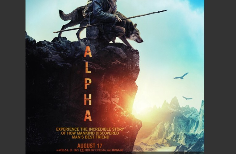 """Alpha"" A Film About a Wolf & a Young man in an Epic Adventure…"