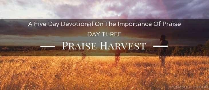 Praise Harvest devotional